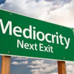 Mediocrity and the Church